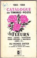 Catalogue Des Fleurs - 1983-1984 - 190 Pages - Philatélie Et Histoire Postale