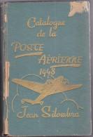 Poste Aérienne - Jean Silombra 1948 - Rare - 665 Pages - Philatélie Et Histoire Postale