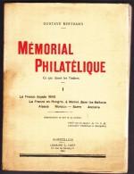 Mémorial Philatélique De Gustave Bertrand - 365 Pages - France Tome I - 1932 - 371 Pages - Rare - Philatélie Et Histoire Postale