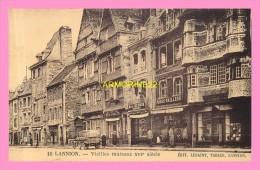 CPA  LANNION  VIEILLES  MAISONS  XVI SIECLE - Lannion