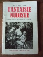 Fantaisie Nudiste. Nouvelles. Photographies Hors-texte De L'auteur. - Livres, BD, Revues