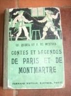 Contes Et Légendes De Paris Et De Montmartre. - Livres, BD, Revues