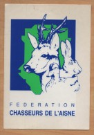 Ecusson Patch AUTOCOLLANT CHASSE / Fédération Des Chasseurs De L´Aisne ( 02 ) Grand Modèle 2/2 - Patches