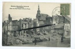 CPA - Guerre Mondiale 1914-18 - Le Cateau - Coins Des Rues Pasteur Et Rue De France - Le Cateau