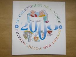 Calendrier 2000 Livret Offert Par Votre Notaire - Calendari