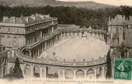 NANCY - L´Hémicycle De La Carrière Et Le Palais Du Gouvernement - - Nancy
