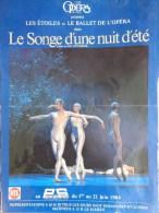 75 - PARIS - AFFICHE OPERA -  LE SONGE D� UNE NUIT D� ETE - BALLET DE JOHN NEUMEIER -1984 PALAIS DES SPORTS