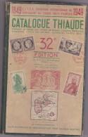 Thiaude 1949 - Colonies Et Bureaux à L'Étranger