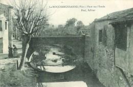 83 LA ROQUEBRUSSANNE  Pont Sur L'Issole - La Roquebrussanne