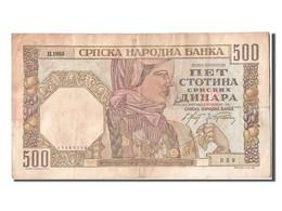 [#304553] Serbie, 500 Dinara Type 1941 - Serbie