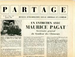 Partage  Revue Mensuelsur Le Chomage Et L'emploi  1985 Vue Sur Chateau De Bais - Politique Contemporaine