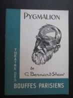 PROGRAMME (V10) BOUFFES-PARISIENS (8 Vues) Pygmalion De G. Bernard Shaw Avec Jean MARAIS Jeanne MOREAU - Programmes