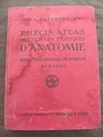 1923 PRECIS ATLAS DES TRAVAUX PRATIQUES D ANATOMIE DISSECTION DE SURFACE LATARJET MEMBRE PLANCHES CHROMOTYPOGRAPHIE - Livres, BD, Revues