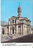 GANDINO (BERGAMO). GANDINO M.553. LA BASILICA - Bergamo