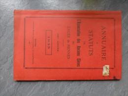 Lycée De RENNES, Annuaire 1935 Et Statuts, Liste Des élèves Victimes Guerre 14-18  ; Ref 538 C6 - Books, Magazines, Comics