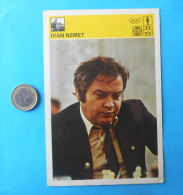 IVAN NEMET  ( Yugoslavia Vintage Card Svijet Sporta ) Chess Echecs Ajedrez Schach Scacchi Check Shah - Sports