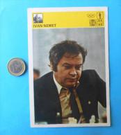 IVAN NEMET  ( Yugoslavia Vintage Card Svijet Sporta ) Chess Echecs Ajedrez Schach Scacchi Check Shah - Chess