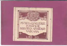 MUSEI E GALLERIE PONTIFICE BIBLIOTECA APOSTOLICA VATICANA - Tickets D'entrée