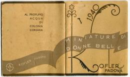 CALENDARIETTO MINIATURE DI DONNE BELLE ACQUA DI COLONIA CORSARA KOFLER PADOVA PARFUM - Klein Formaat: 1921-40