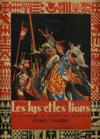 Les Lys Et Les Lions (Initiation A L'Art Du Blason) - Livres, BD, Revues