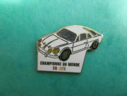 Pins Alpine Renault , Championne Du Monde En 1973 - Renault