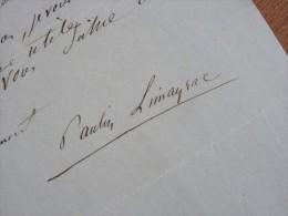 Paulin LIMAYRAC (1817-1868) Journaliste REVUE Des 2 MONDES - Rédacteur LA PATRIE - AUTOGRAPHE - Autographes