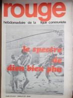 HRBDOMADAIRE LIGUE COMMUNISTE - ROUGE- N� 107 - LUNDI 29 MARS 1971- LE SPECTRE DE DIEN BIEN PHU