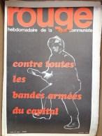 HEBDOMADAIRE LIGUE COMMUNISTE - ROUGE- N� 104- LUNDI 8 MARS 1971- CONTRE TOUTES LES BANDES ARMEES DU CAPITAL- CRS