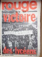 HEBDOMADAIRE LIGUE COMMUNISTE - ROUGE- N� 102- 22 FEVRIER 1970- 71- VICTOIRE DES LYCEENS- LIBEREZ G. GUIOT