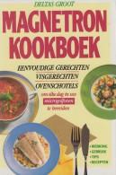 Angelika ILIES, Kerstin KRUSE-SCHORLING & Tina PETERS - Deltas Groot Magnetron Kookboek - Praktisch