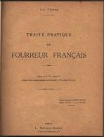 Livre TRAITE PRATIQUE Du FOURREUR FRANCAIS - 1917,J.L. PERRIER - Fourrure - Fashion