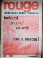 HEBDOMADAIRE ACTION  COMMUNISTE - ROUGE- N� 94- 28 DECEMBRE 1970- BUDAPEST - PRAGUE - VARSOVIE - MOSCOU