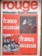 HEBDOMADAIRE ACTION  COMMUNISTE - ROUGE- N� 92- 14 DECEMBRE 1970- FRANCO ASSASSIN