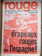 HEBDOMADAIRE ACTION  COMMUNISTE - ROUGE- N� 91 - 7 DECEMBRE 1970- DRAPEAUX ROUGES SUR L� ESPAGNE - FRANCO ASSASSIN