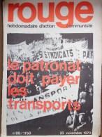 HEBDOMADAIRE ACTION  COMMUNISTE - ROUGE- N� 89- 23 NOVEMBRE 1970- LE PATRONAT DOIT PAYER LES TRANSPORTS