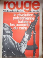HEBDOMADAIRE ACTION  COMMUNISTE - ROUGE- N�82- 5 OCTOBRE 1970- LA REVOLUTION PALESTINIENNE ACCORDS DU CAIRE - PALESTINE-