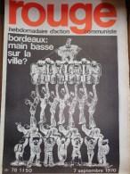 HEBDOMADAIRE ACTION  COMMUNISTE - ROUGE- N� 78- 7-9-1970- BORDEAUX MAIN BASSE SUR LA VILLE-CHABAN DELMAS- S.SCHREIBER
