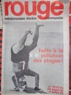 HEBDOMADAIRE ACTION  COMMUNISTE - ROUGE- N�71-72-73- 6 JUILLET 1970- HALTE POLLUTION DES PLAGES-