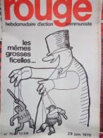 HEBDOMADAIRE ACTION  COMMUNISTE - ROUGE- N� 70- LES MEMES GROSSES FICELLES - SCHREIBER- SOUCHAL- 29-6-1970