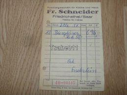 Fr. Schneider Friedrichsthal Saar 1951 Rechnung Germany - Germania