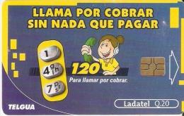 TARJETA DE GUATEMALA DE LLAMAR POR COBRAR SIN NADA QUE PAGAR (LADATEL) - Guatemala