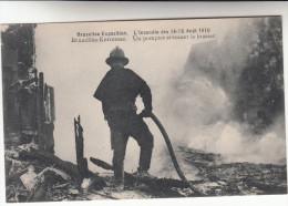 Bruxelles, Kermesse, L´incendie Des 14-15 Aout 1910, Un Pompier Arrosant Le Brasier (pk17527) - Bruxelles-ville