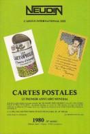 Argus International Cartes Postales NEUDIN 1980 +Cote Des Oblitérations Civiles Fses 20ème S.( Broché 498p. 15,5 X22) - Livres