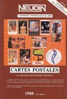 Argus International Cartes Postales NEUDIN 1988 (536p15,5 X22 - 800 Illustr.) + Thémes  CHA (Chasse) à MA (Marchands) - Books