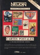 Argus International Cartes Postales NEUDIN 1986 (536p.15,5 X22 - 800 Illustr.) + Thèmes FO (Folklore) à VI (Villes) - Books