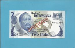 BOTSWANA - 2 PULA - ND ( 1976 ) - SPECIMEN - Sign. 1 - UNC. - RARE - 2 Scans - Botswana