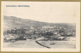 KOSOVSKA MITROVICA - Mitrovicë ë Kosovës ( Kosovo ) * Travelled 1925. * Kosovë Kosova Kossovo Albanian Albania - Kosovo