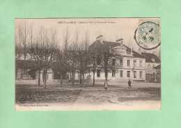 * CPA..dépt 77..CRECY En BRIE  :   Hôtel  De  Ville Et Ecole Des Garçons  : Voir Les  2 Scans - France