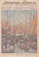 Domenica Corriere 42 1923 - Chioggia,Venezia,Benedizione Del Mare - Ugo Frigerio,Giro Podistico Milano - Ante 1900