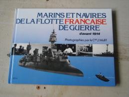 Marins Et Navires De La Flotte Française Avant 1914 - War 1914-18